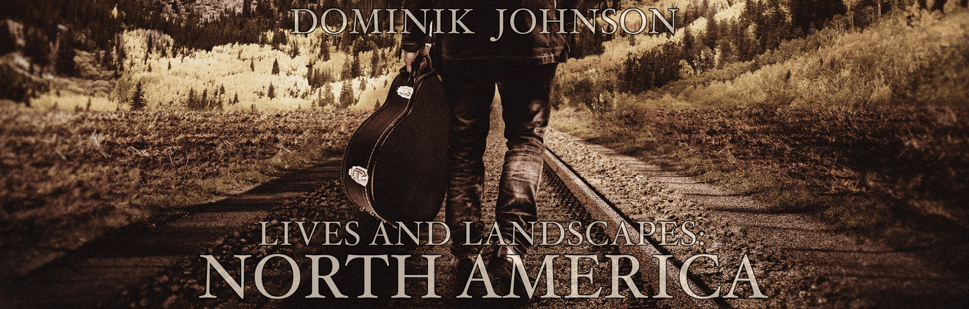 Dominik Johnson - Lives and Landscapes North America
